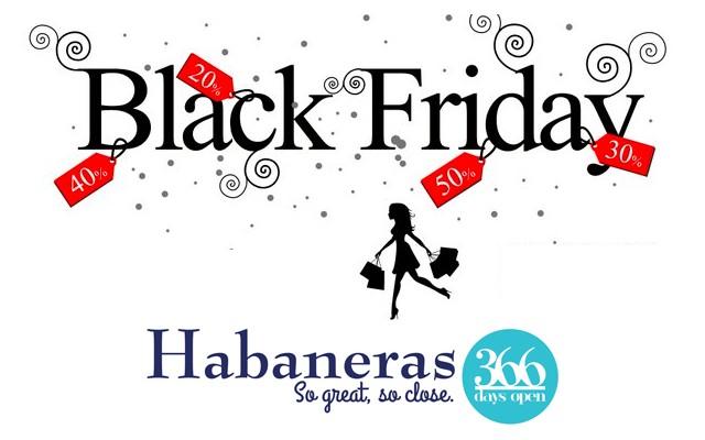 Черная пятница в торговом центре Habaneras! Скидки и подарки!